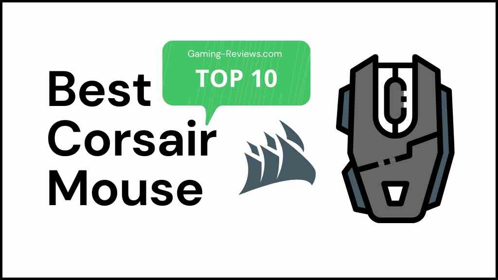 Top 10 Best Corsair Mouse 2021 – Review & Buying Guide